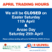 April Trading Hours